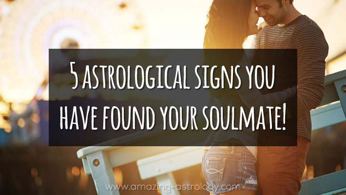 Soulmate - 5 astrological aspects that you have found it!