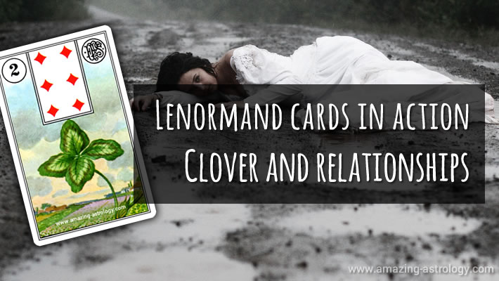 Lenormand Card Clover Relationship Meaning