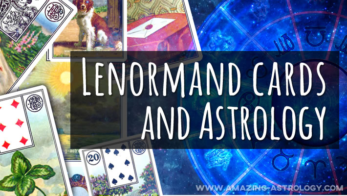 Lenormand and astrology: cards and signs