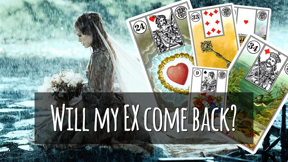 EX come back - Lenormand reading
