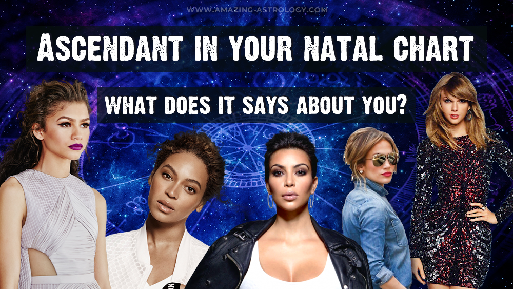 Ascendant in your natal chart - what does it says about you?