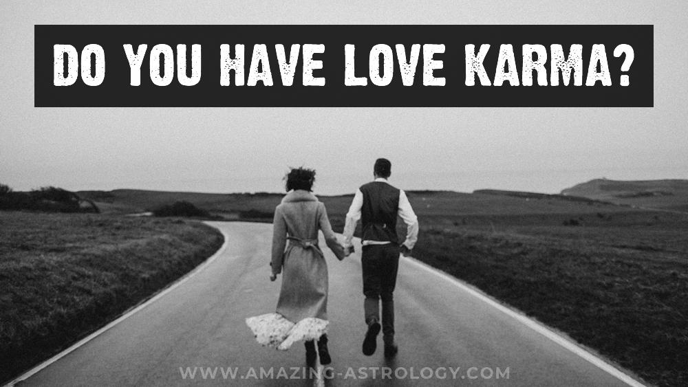 Love Karma - do YOU have it?
